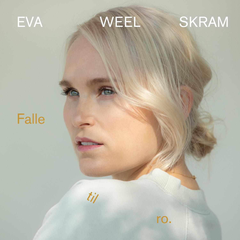 Eva Weel Skram - Falle til ro