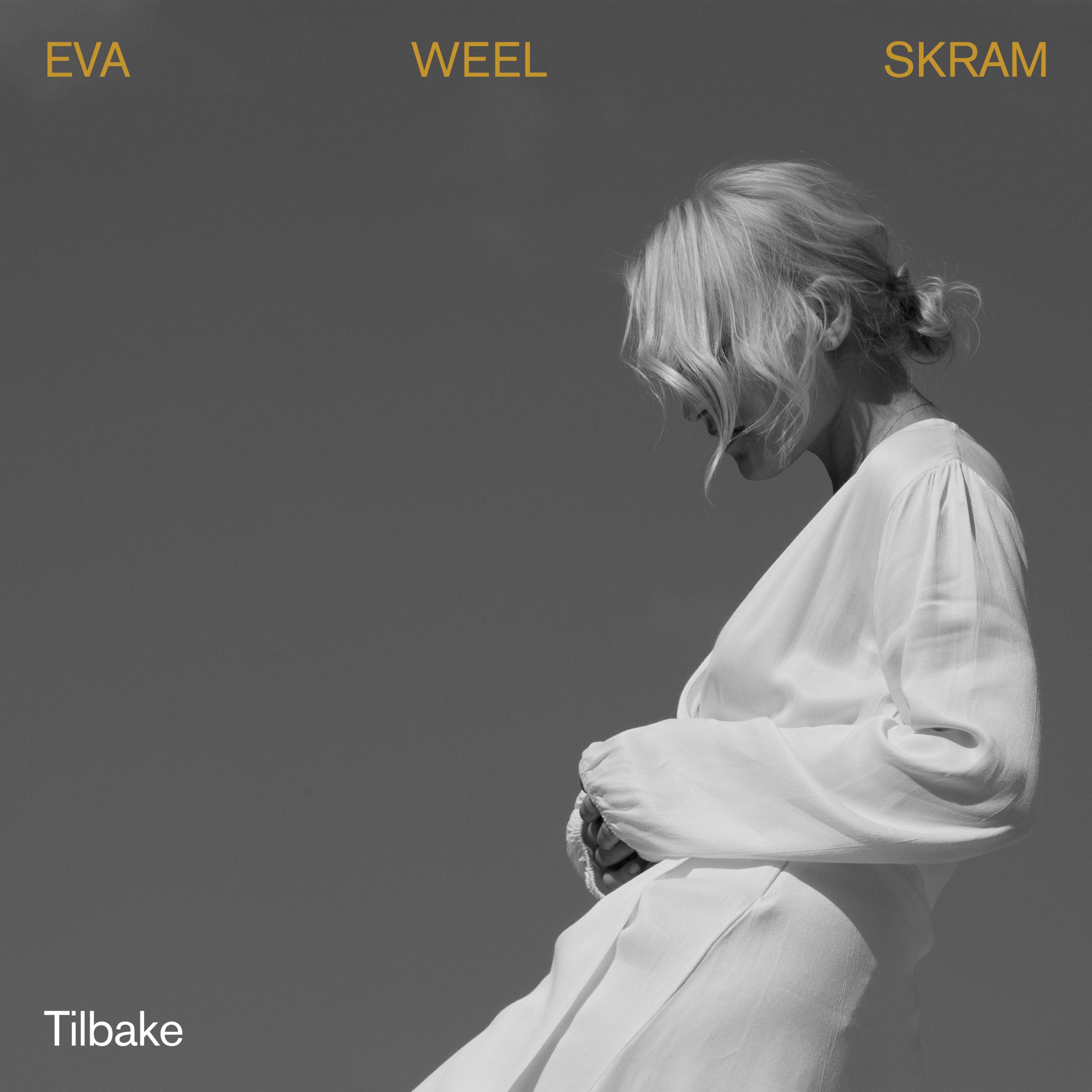 Eva Weel Skram - Tilbake